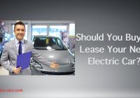 Should You Lease or Buy A Car Elegant Should You Buy or Lease Your Next Electric Car Youtube