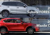 Subaru forester Vs Mazda Cx 5 Fresh 2017 Subaru forester Vs 2017 Mazda Cx 5 Technical