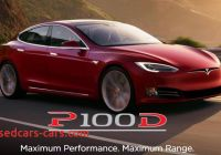 Tesla 0-100 Beautiful New Tesla Model S P100d Does 0 100 Kmph In 2 5 Seconds