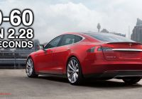 Tesla 0-60 Model S Awesome How the Tesla Model S Hits 60 Mph In 2 28 Seconds