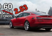 Tesla 0 to 60 Beautiful No the Tesla Model S P100d Doesnt Do 0 60 In 2 28 Seconds