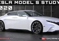 Tesla 2020 Awesome 2020 Tesla Model S Study Review Rendered Price Specs Release Date Youtube