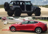 Tesla Jeep Unique From Jeep Wrangler to Tesla Model S Going From One