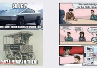 Tesla Truck Meme Awesome Check Out these top Memes About the Tesla Cybertruck