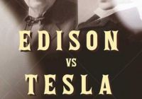 Tesla Vs Edison Movie New Edison Vs Tesla the Battle Over their Last Invention by