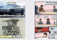 Tesla who to Make Check Out to Best Of Check Out these top Memes About the Tesla Cybertruck