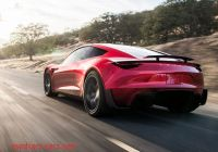 Tesla Zero Best Of Tesla Unveils Roadster 2 with 0 to 60 Mph In Under 2 Seconds