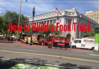 Use Truck Fresh How to Build A Food Truck Yourself A Simple Guide