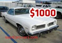 Used Cars Near Under 1000 Dollar Best Of Used Cars Under 1000 Dollars Used Car Under 1000 for Sale