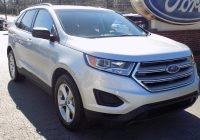 Used Cars Under $2000 Best Of Used 2018 ford Edge for Sale