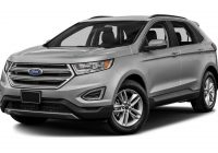 Used ford Cars Awesome New and Used ford Edge In Your area with 9 000 Miles