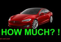 Used Tesla How Much Unique Tesla Australia Beautiful A Tesla Costs How Much In