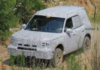 Waiting List for 2020 ford Bronco New Look Closer at ford Baby Bronco Camo for A Surprise