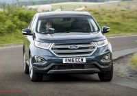 When 2020 ford Edge Awesome ford Edge 2 0 Tdci 210 Titanium Powershift 2016 Uk Review