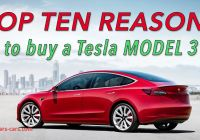 Which Tesla 3 to Buy Unique top 10 Reasons to Buy A Tesla Model 3 Youtube