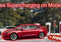 Which Tesla Has Free Supercharging Unique How to Get Free Supercharging On A Tesla Model 3 solar