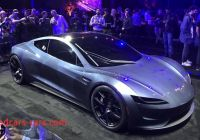 Which Tesla is the Fastest Fresh Tesla Roadster Unveiled Claimed to Be Fastest Production