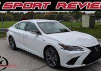 Which Used Es Lexus is the Best Best Of 2019 Lexus Es 350 F Sport Review the Best Es Ever Made