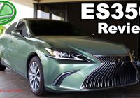 Which Used Es Lexus is the Best Lovely Could This Be the Best Luxury Sedan 2019 Lexus Es 350