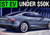 Why Tesla is the Best Unique why A Used Tesla Model S is the Best Ev Under 50k Youtube